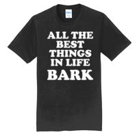 All The Best Things In Life Bark T-Shirt Thumbnail